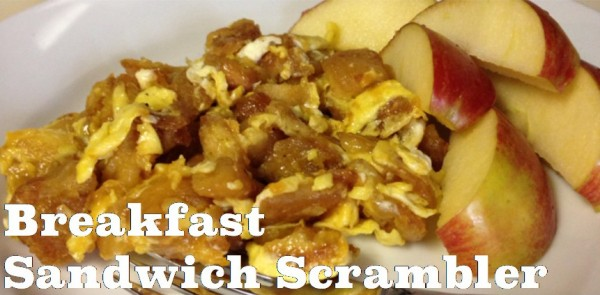 Breakfast Sandwich Scrambler